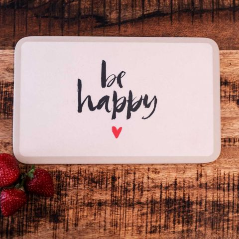"Frühstücksbrett ""be happy"""