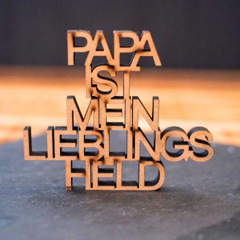 """Holz-Schriftzug """"Papa ist mein Lieblingsheld"""""""